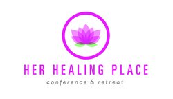 Her Healing Place Conference and Retreat